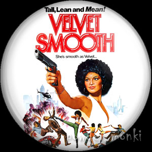 Velvet Smooth - Retro Cult Movie Badge/Magnet