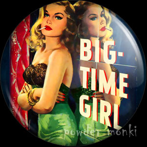 Big Time Girl - Pulp Fiction Badge/Magnet