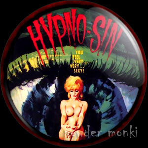 Hypno-Sin - Pulp Fiction Badge/Magnet