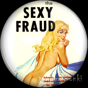 The Sexy Fraud - Pulp Fiction Badge/Magnet
