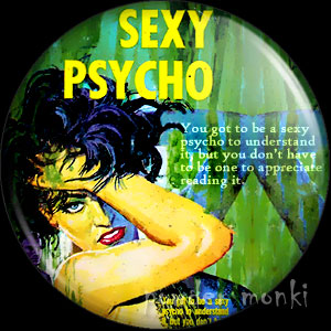 Sexy Psycho - Pulp Fiction Badge/Magnet
