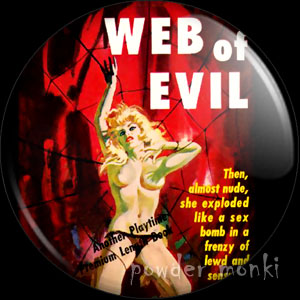 Web Of Evil - Pulp Fiction Badge/Magnet