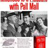 Pall Mall [1956-1957] Cigarette Adverts ~ Mildness Is Pleasure