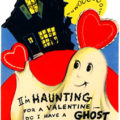 Witches, Ghosts & Ghouls ~ Valentines Day Greeting Cards