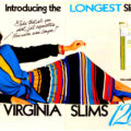 Virginia Slims 120's ~ Cigarette Adverts [1985]